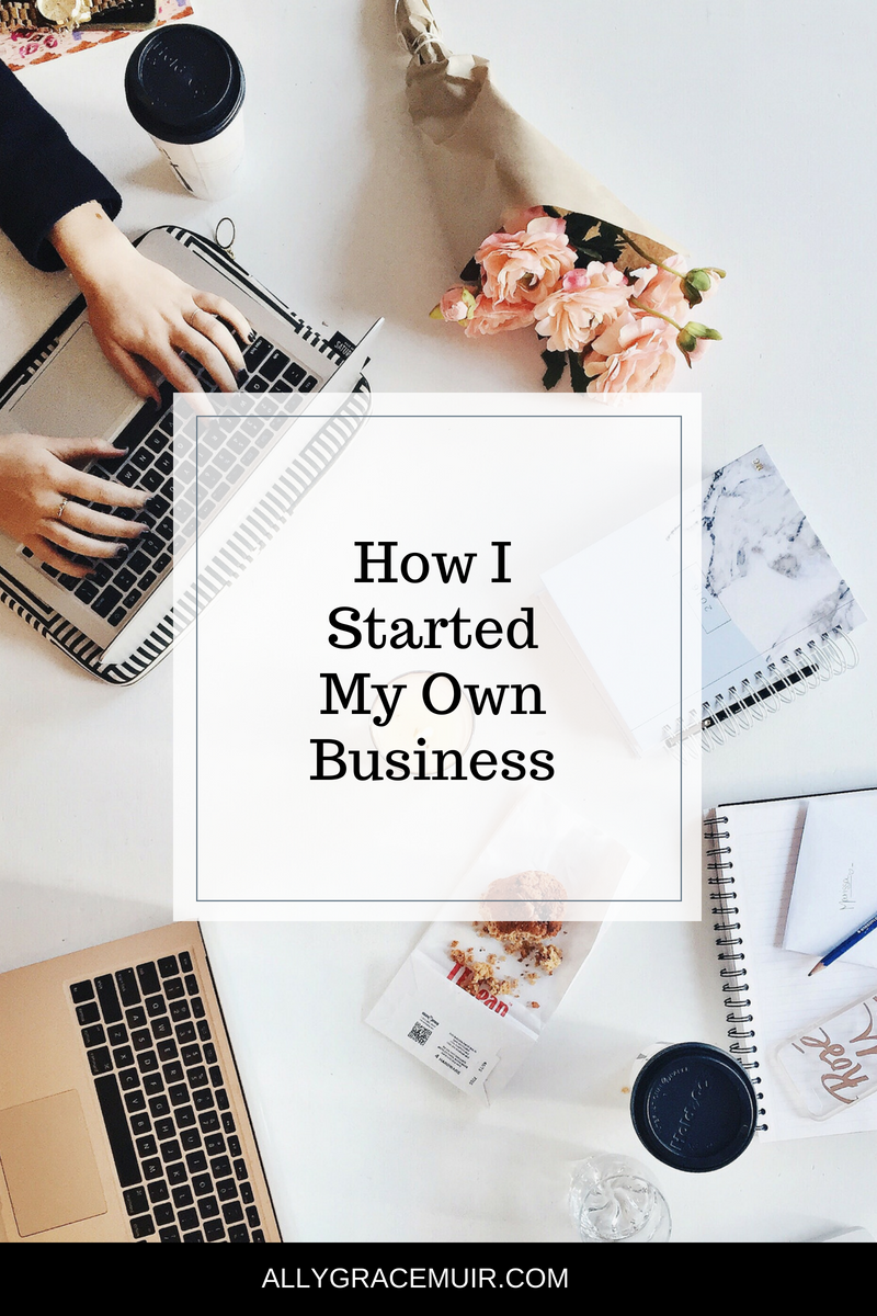 How I Started My Own Business